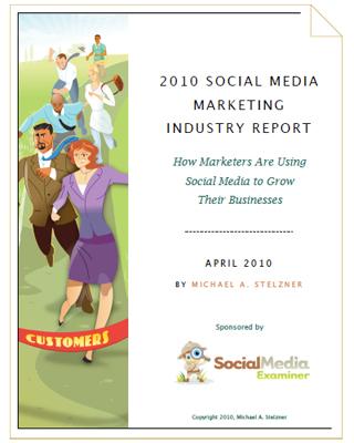 2010 Social Media Marketing Industry Report